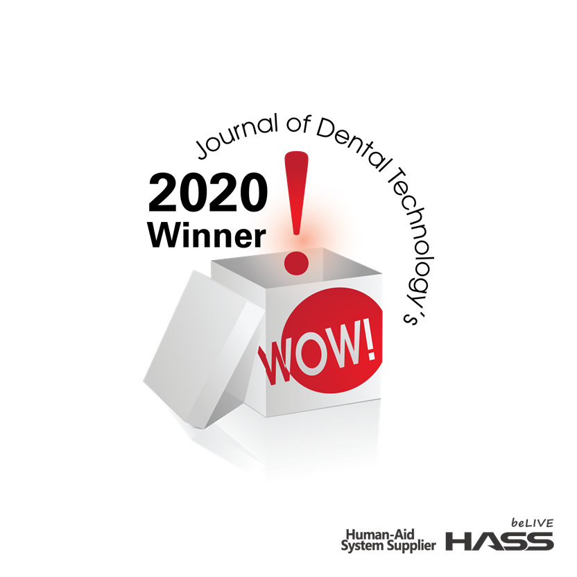 [Dental Technology] HASS / Optimized material for tooth crown, Amber mill got selected as an 'wow product'.